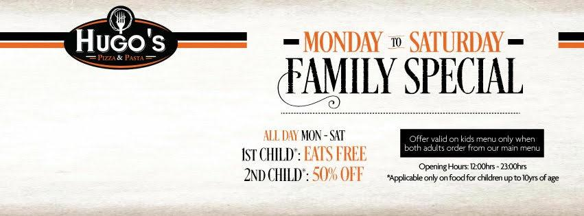 Hugo's Pizza & Pasta: Monday to Saturday Family Special