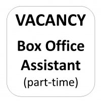 VACANCY: Part-time Box Office Assistant