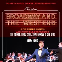 Musicals: A Night on Broadway and the West End